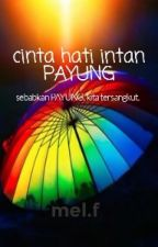 Cinta Hati Intan Payung by pic_co86