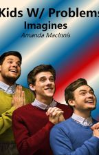 Kids W/ Problems  by AmandaMacinnis