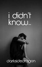 I didn't know || Tardy (✔ )  by darksidedragon