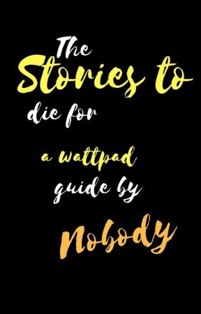 Stories To Die For by crystalclair15