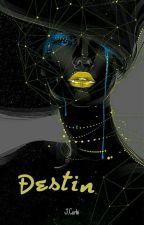 Destin by JujuCorbi