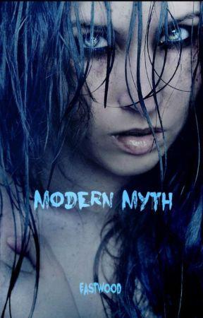 Modern Myth by AMEastwood