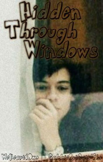 Hidden Through Windows (Larry Stylinson)