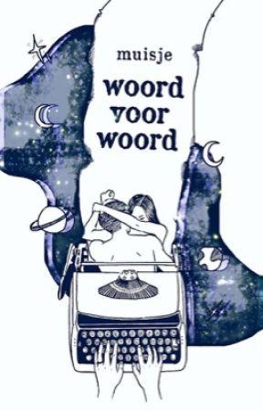 woord voor woord by xMuisje