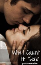 """Why I Couldn't Hit """"Send"""" by yvonnemarie"""