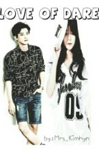 Love Of Dare by Kim_Hyuna28