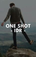 ONE SHOT - IQBAALDR by caitlineas