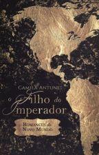 O Filho do Imperador by Camila-Antunes