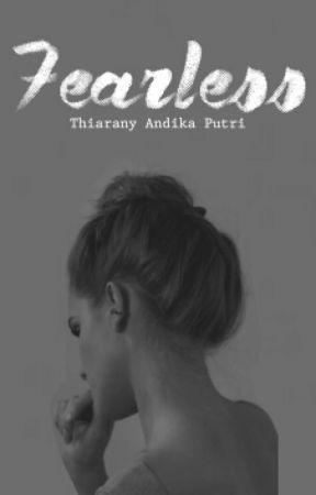 Fearless by thiaranyputri