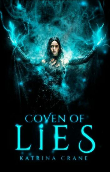 Coven of Lies - Katrina Crane
