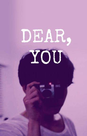 [C] Dear You