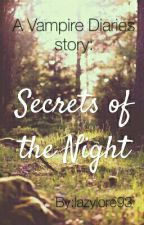 Secrets of the Night (EN PAUSA) by lazylore93
