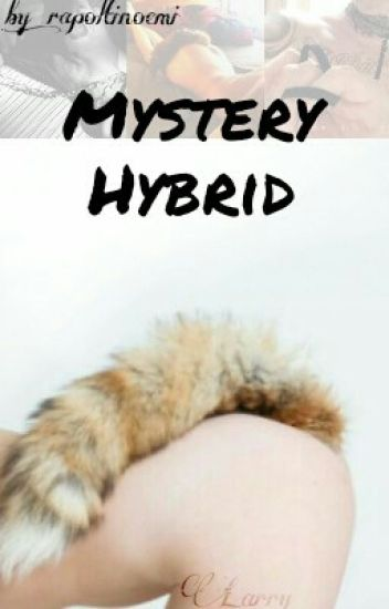 Mystery Hybrid  •L.S•