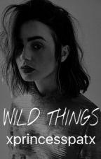 Wild Things || hemmings { zawieszone } by xprincesspatx