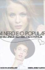 A Nerd E O Popular. by LihFurlan87