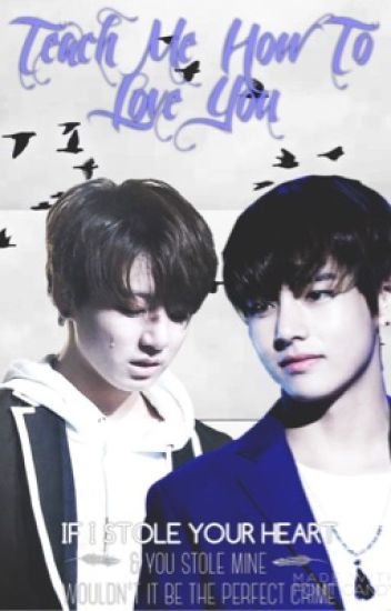Teach Me How To Love You [VKook]
