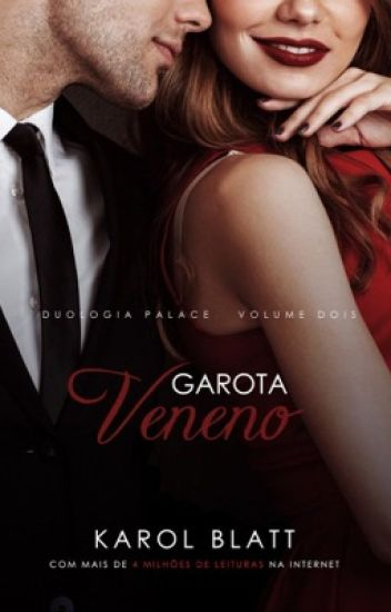 Garota Veneno | Duologia Palace - Livro II ( Disponível no Amazon)
