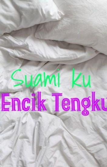 Suamiku Encik Tengku