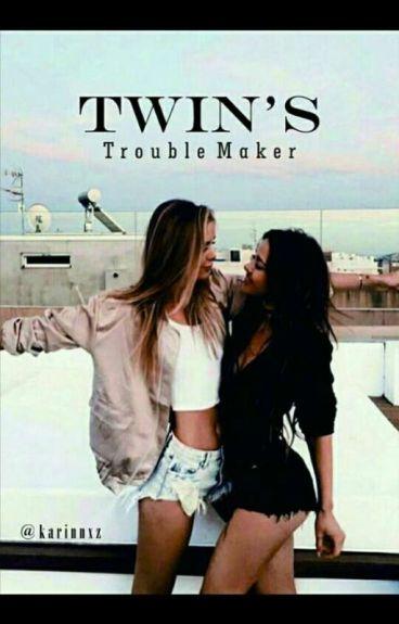Twin's Trouble Maker