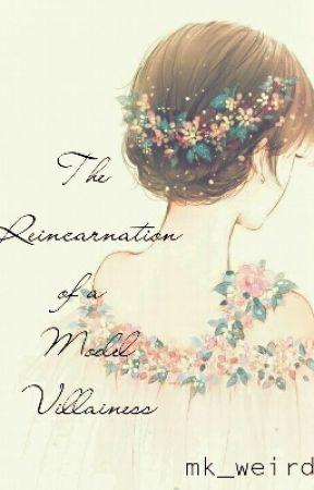 The Reincarnation of a Model Villainess by mk_weirdo