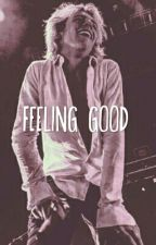 Feeling Good || Ross Lynch by books_drug