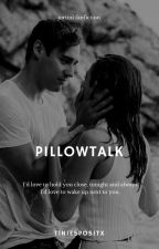 pillowtalk | jortini ✔ by tiniespositx