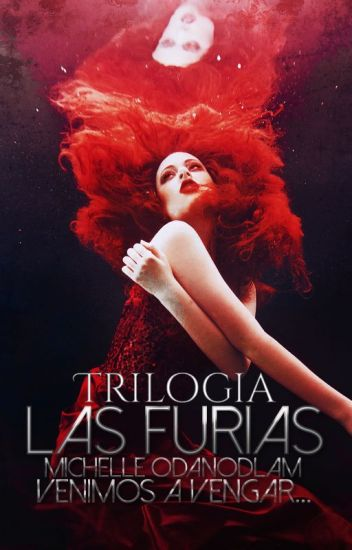 Trilogía: Las Furias