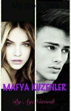 MAFYA KUZENLER by AyeNuravik