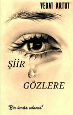 """""""ŞİİR GÖZLERE"""" by arved72"""