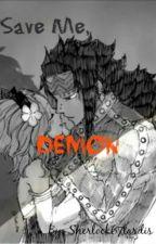 Save Me, Demon (GaLe) by sherlock67tardis
