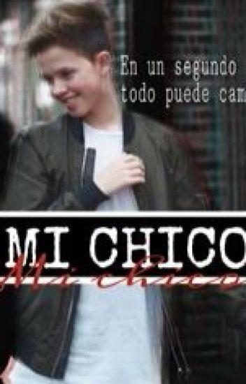 Mi Chico (Jacob Sartorius Y tu)