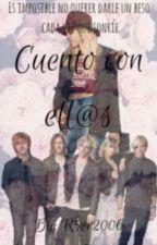 Cuento Con Ell@s   (Ross Y Tu) (R5 Y Tu) ~EDITANDO~ by R5er2006