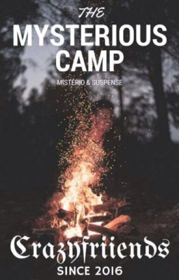 The Mysterious Camp