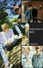 Dreams Come True | BaM  by Tyyczka
