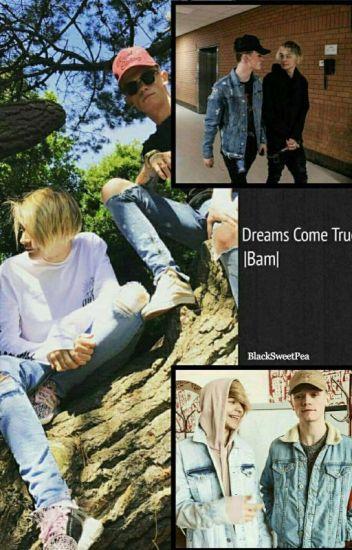Dreams Come True | BaM [Book One]