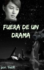 Fuera De Un Drama by Sarang_love_