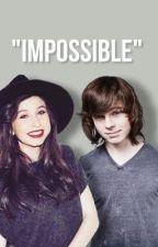 impossible -chandlyn- by carlrgrimesr