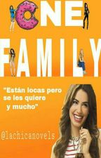One Family®|OF1|Terminada✔ by Lachicanovels