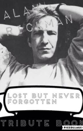 Alan Rickman Lost But Not Forgotten Quotes By Yours Truly Wattpad