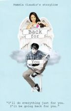 Back For You (KathNiel) [FINISHED] by asdfghjklELA21