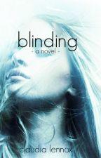 Blinding by RavenAndAWritingDesk