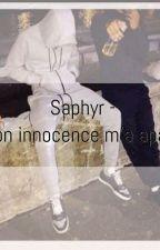 Saphyr - {son innocence m'a apaisé }   by nouralchamschro