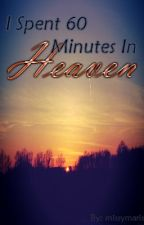 I Spent 60 Minutes In Heaven by missymaris