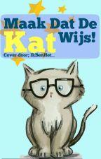 Maak Dat De Kat Wijs! by cashotwings