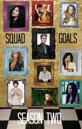 Squad Goals Season 2 - J•B - Episode 9 pt  1 - Wattpad