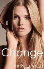 Change by kath_luvs_u