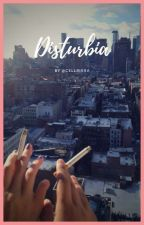 Disturbia - Cellps by Cellbisha