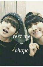 text me ~ vhope by xiumer
