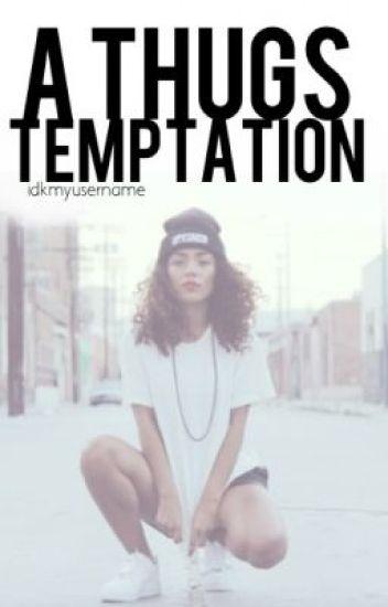 A Thug's Temptation #2
