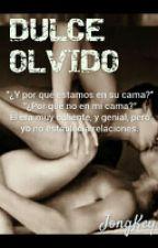 DULCE OLVIDO by ShairaGarcia20